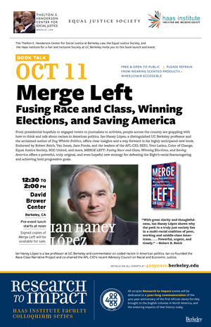 """Flier for the """"Merge Left"""" book talk showing Ian Haney Lopez"""